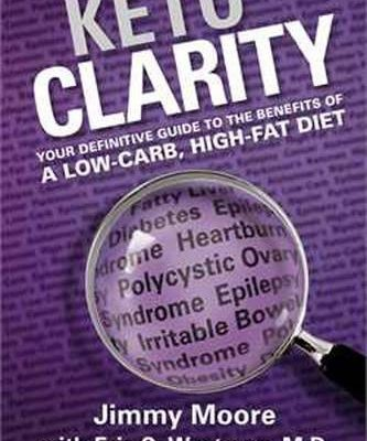 Keto-Clarity-Your-Definitive-Guide-to-the-Benefits-of-a-Low-Carb-High-Fat-Diet-0