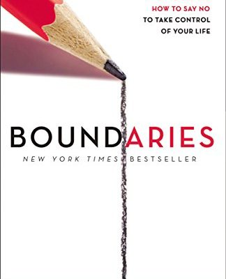 Boundaries-When-to-Say-Yes-How-to-Say-No-to-Take-Control-of-Your-Life-0