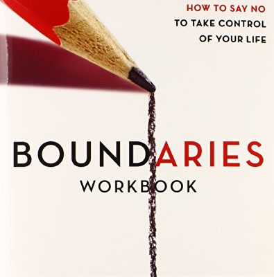 Boundaries-Workbook-When-to-Say-Yes-When-to-Say-No-To-Take-Control-of-Your-Life-0